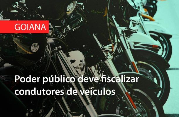 Prefeitura de Goiana deve fiscalizar condutores de veículos