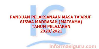 Panduan Pelaksanaan Masa Ta'aruf Siswa Madrasah/Matsama Tahun Pelajaran 2020/2021