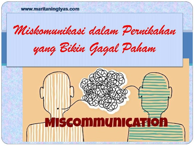 Miskomunikasi dalam Pernikahan yang Bikin Gagal Paham