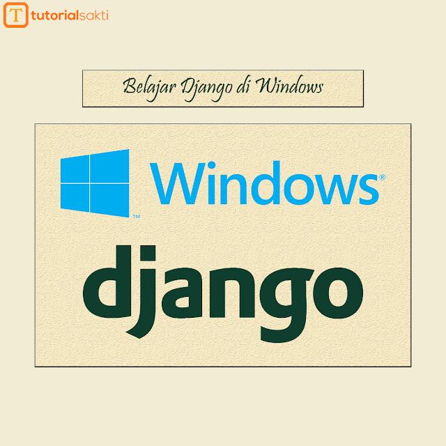 Belajar Django di Windows