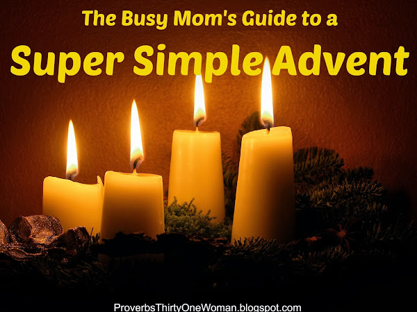 The Busy Mom's Guide to a Super Simple Advent