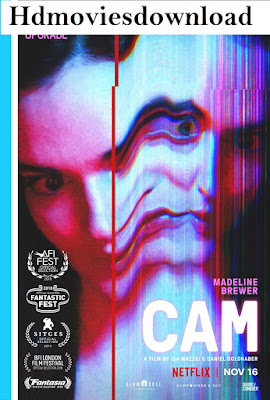Cam (2018) 720p NF Web-DL English x264 HD Esubs | Full Movie Download