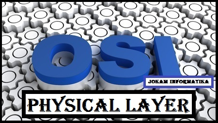 Physical Layer : Pengertian, Fungsi Dan Medianya - JOKAM INFORMATIKA