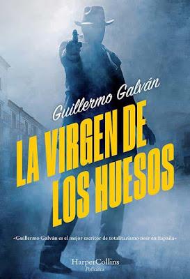 La virgen de los huesos - Guillermo Galván (2020)