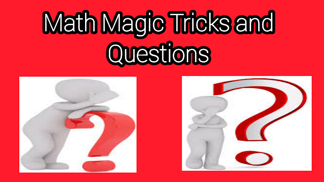 math magic tricks and questions