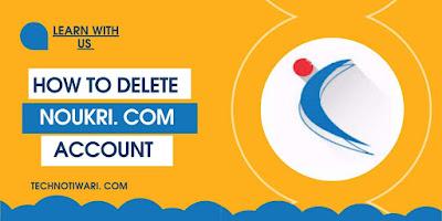 How to delete Naukari Account