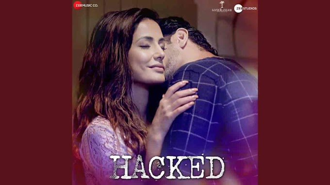 Tujhe Hasil Karunga Song Lyrics In Hindi - Hacked | Stebin Ben