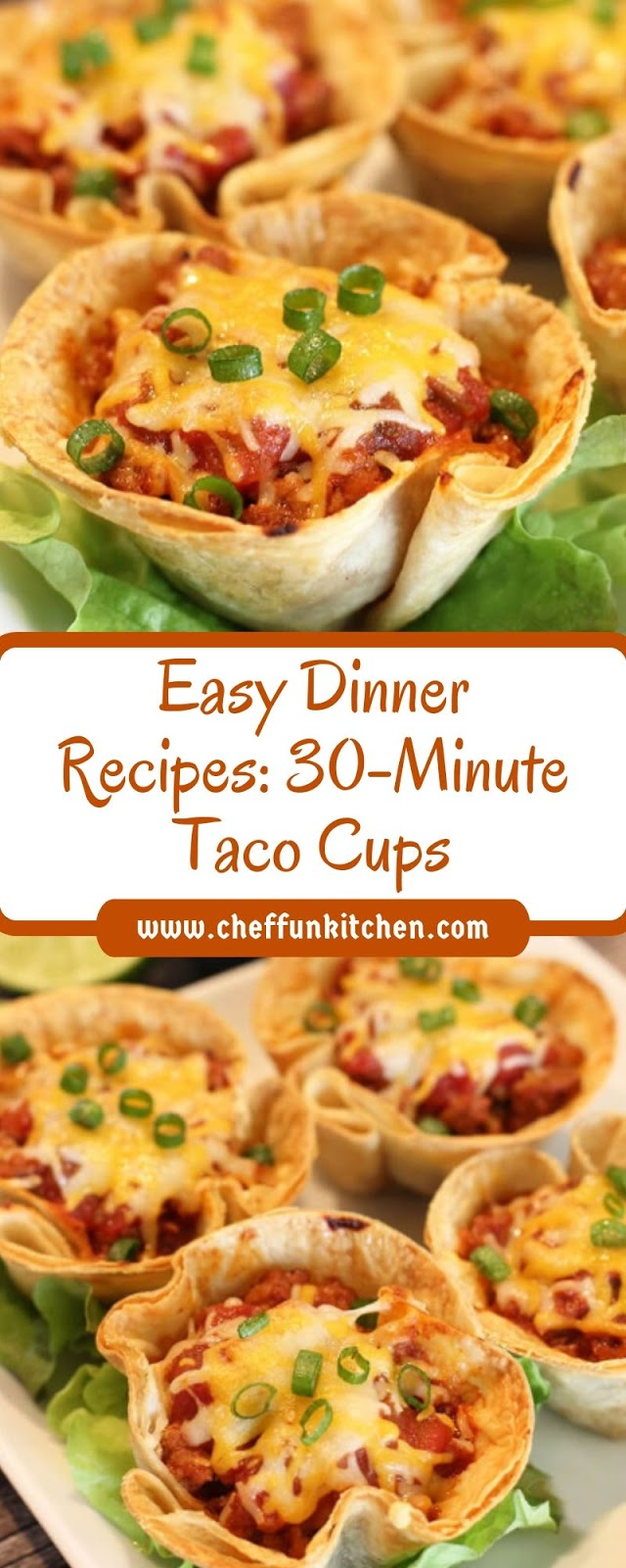 Easy Dinner Recipes: 30-Minute Taco Cups