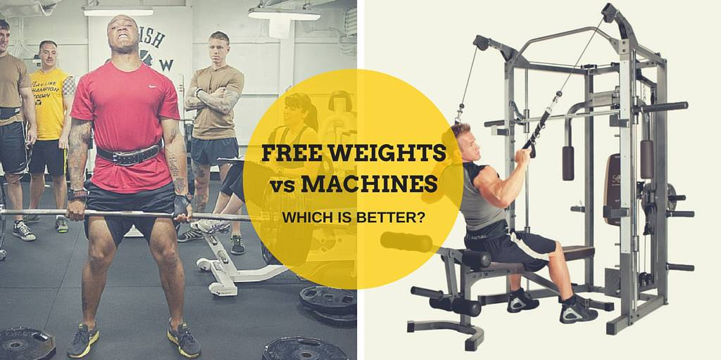 Free weights or machines, which is better?