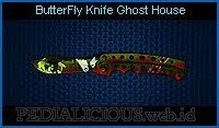 ButterFly Knife Ghost House