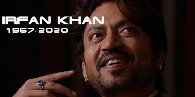बॉलीवुड एक्टर इरफान खान का 53 साल की उम्र में मुंबई के अस्पताल में निधन.Actor Irrfan Khan passes away after prolonged illness