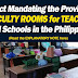 Ac Act Mandating the Provision of Faculty Rooms for Teachers