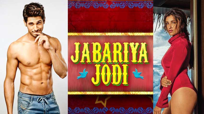 jabariya jodi, siddhart malhotra, parineeti chopra