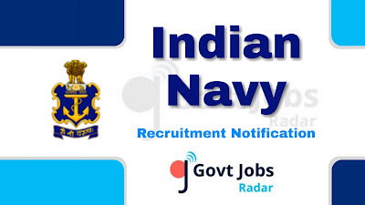 Indian Navy recruitment notification 2019, govt jobs in India, central govt jobs, govt jobs for 12th pass,