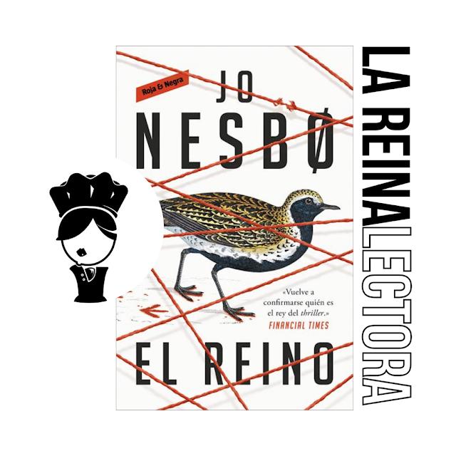Reseña del libro «El reino» de Jo Nesbo, la novela que está por encima del Bien y del Mal.
