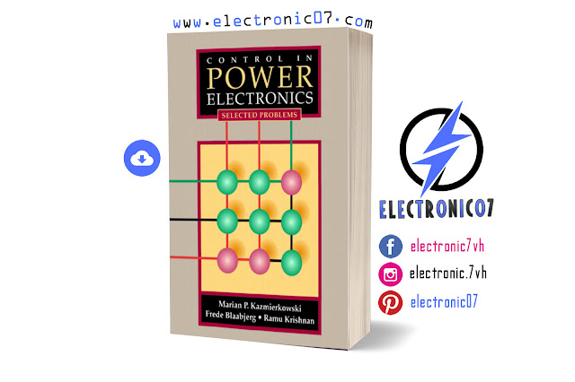 CONTROL IN POWER ELECTRONICS Selected Problems PDF