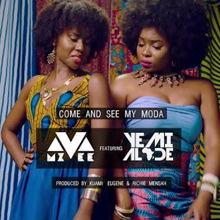 Mzvee Come and See My Moda Lyrics Ft Yemi Alade
