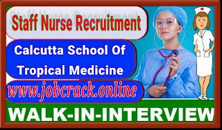 West Bengal Govt  Jobs - 02 General Nursing Midwife Jobs in Calcutta School of Tropical Medicine