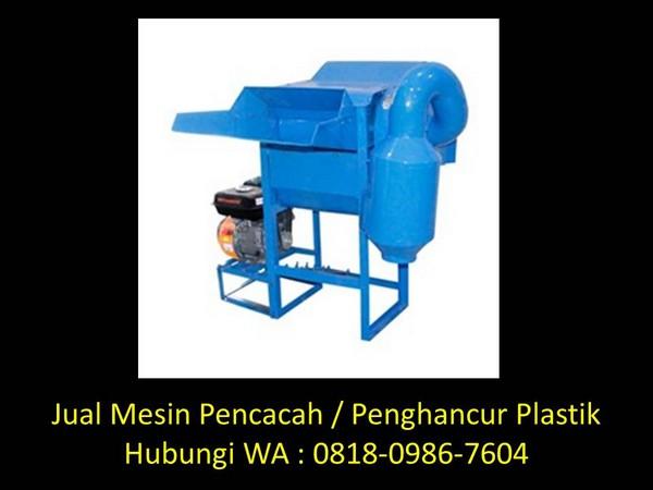 peluang usaha mesin pencacah plastik di bandung