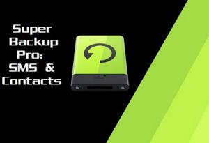 تطبيق Super Backup Pro لاخذ نسخة احتياطية للاندرويد مجانا