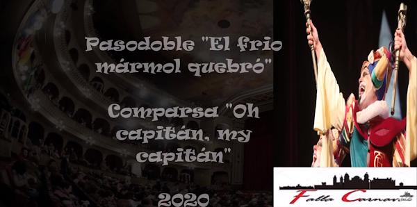 """Pasodoble """"El frio marmol quebro"""". Comparsa """"Oh capitan, my capitan"""" (2020) con Letra"""