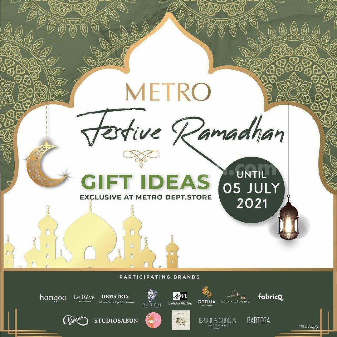 METRO FESTIVE RAMADAN - Get METRO LEBARAN GIFT IDEAS