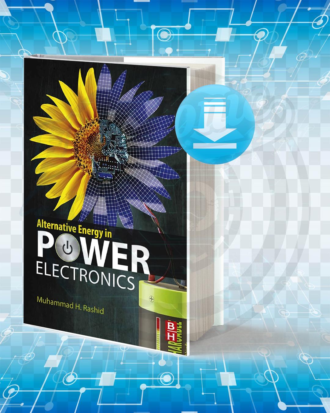 Free Book Alternative Energy in Power Electronics pdf.