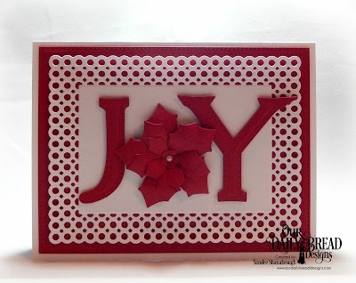 Our Daily Bread Designs Custom Die: Letter J, Letter Y, Peaceful Poinsettia, Pierced Rectangles, Circle Scalloped Rectangles