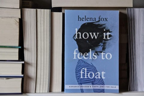 How It Feels To Float by Helena Fox - Book Review