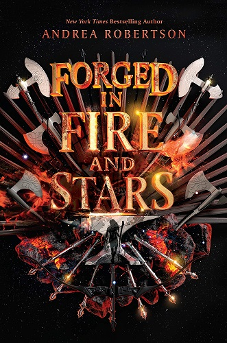 Forged in Fire and Stars by Andrea Cremer pdf