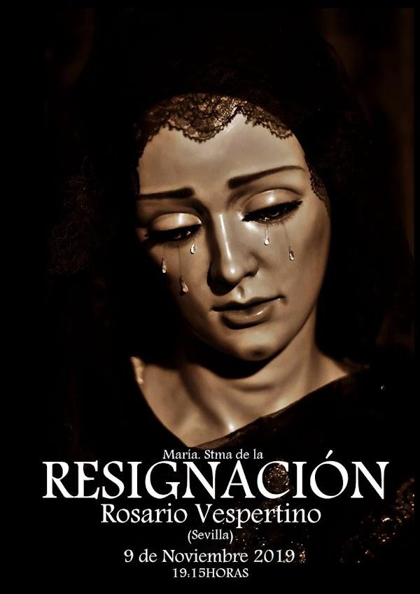 Horario e Itinerario Rosario vespertino con María Stma. de la Resignación. Sevilla 09 de Noviembre del 2019