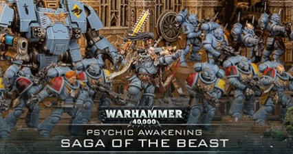 Space Wolves: Psychic Awakening Saga of the Beast Preview