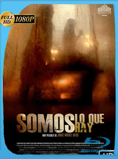 Somos Lo Que Hay [2010] HD [1080p] Latino [GoogleDrive] SilvestreHD