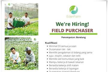 Lowongan Kerja Field Purchaser Eden Farm
