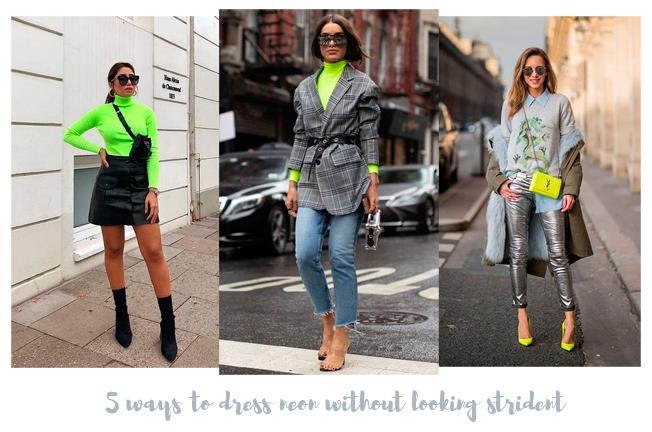 Urbanika Moda 5 Formas De Vestir Neón Sin Verte Estridente