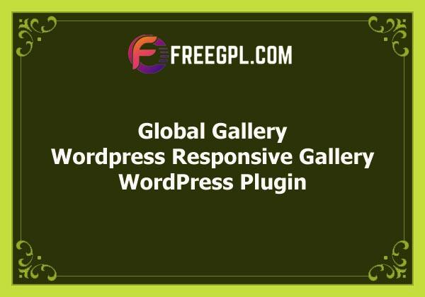 Global Gallery – WordPress Responsive Gallery Free Download