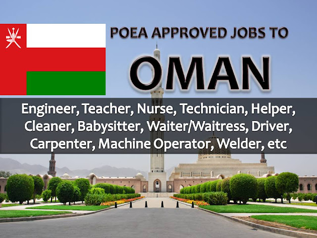 The following is job approved by POEA for deployment to OMAN. Job applicants may contact the recruitment agency assigned to inquire for further information or to apply online for the job.  We are not affiliated to any of these recruitment agencies.   As per POEA, there should be no placement fee for domestic workers and seafarers. For jobs that are not exempted on placement fee, the placement fee should not exceed the one month equivalent of salary offered for the job. We encourage job applicant to report to POEA any violation on this rule.