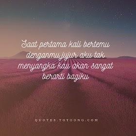 Quote: Saat Pertama Bertemu Denganmu