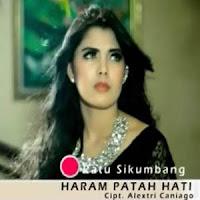 Lirik dan Terjemahan Lagu Ratu Sikumbang - Haram Patah Hati