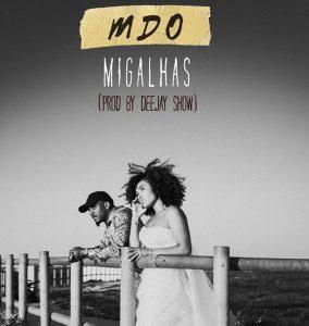 MDO – Migalhas (Kizomba) 2019 DOWNLOAD