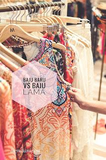 Baju baru vs baju lama