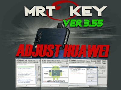 MRTKEY V3.55 Latest Update Download For Huawei Flash Tool(HW Tool)