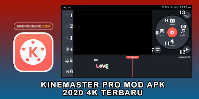 Kinemaster Pro Mod Apk 2020 4K Terbaru