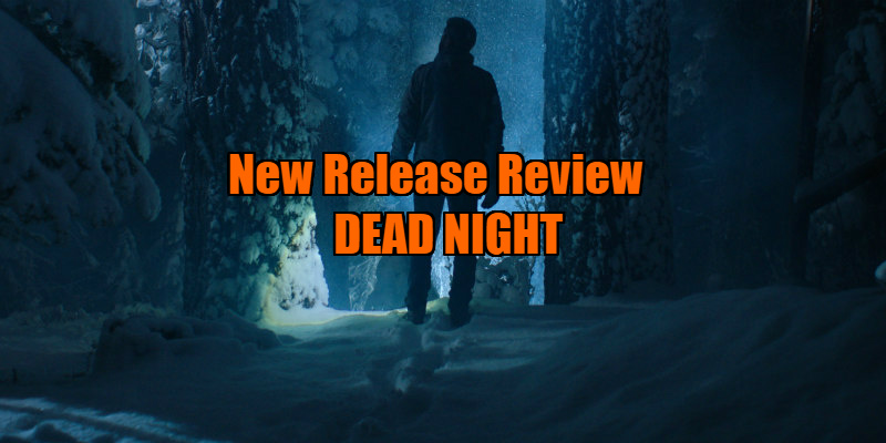 dead night review