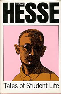 Tales of Student Life by Hermann Hesse
