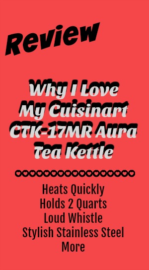 Review of Cuisinart Aura Tea Kettle
