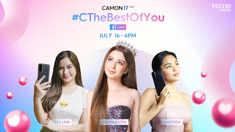 C The Best Of You with CAMON 17 and Be One of 100 Lucky Live Raffle Winners at TECNO Mobile's Livestream Show