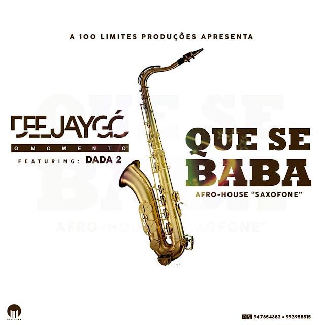 Dj G� feat. Dada 2 - Que Se Baba