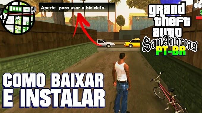BAIXAR E INSTALAR GTA: San Andreas PT-BR PARA ANDROID (2021)