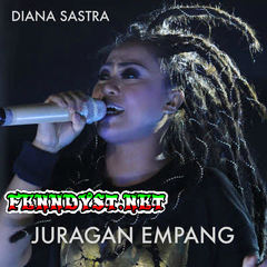 Download Diana Sastra - Juragan Empang - Single MP3